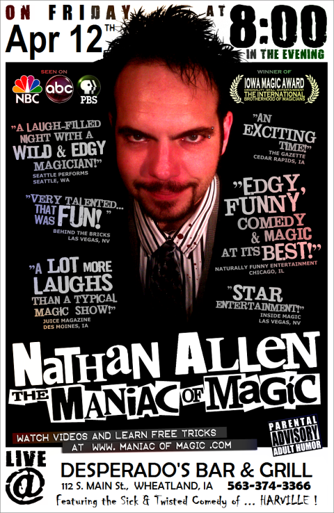 APR 12 2013 DESPERADOS WHEATLAND IOWA Nathan Allen The Maniac of Magic Comedian Magician Entertainer Entertainment Des Moines Iowa - Copy