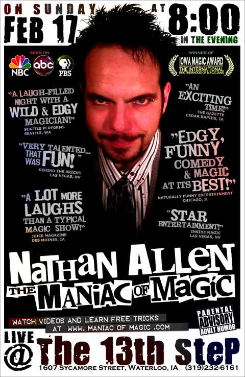 FEB 17 2013 WATERLOO IA 13th STEP Nathan Allen The Maniac of Magic Comedian Magician Entertainer Entertainment Des Moines Iowa